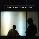 10-Space-of-Detention