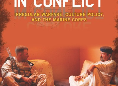 Culture in Conflict: Irregular Warfare, Culture Policy and the Marine Corps