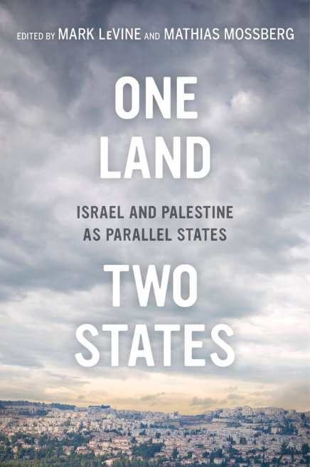 One Land, Two States: Israel and Palestine as ParallelStates
