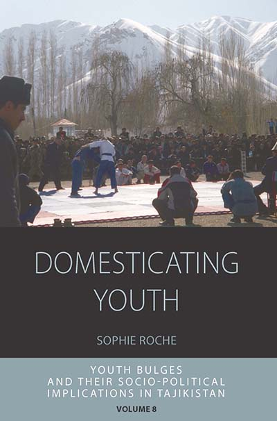 Domesticating Youth: Youth Bulges and their Socio-Political Implications inTajikistan