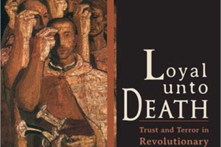 Loyalty Unto Death: Trust and Terror in RevolutionaryMacedonia