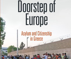 On the Doorsteps of Europe: Asylum and Citizenship in Greece