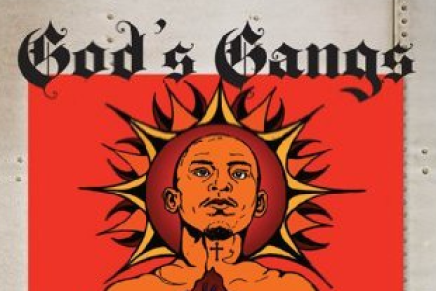 God's Gangs: Barrio Ministry, Masculinity, and Gang Recovery