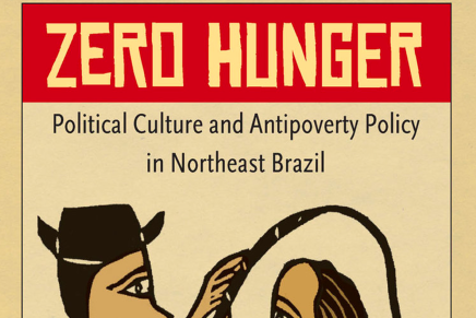 Zero Hunger: Political Culture and Antipoverty Policy in Northeast Brazil