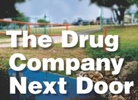 The Drug Company Next Door: Pollution, Jobs, and Community Health in PuertoRico
