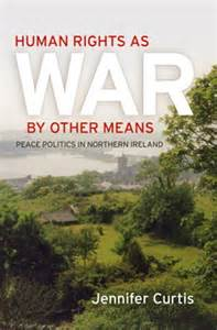Human Rights as War By OtherMeans