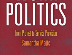 Sex Work Politics: From Protest to ServiceProvision