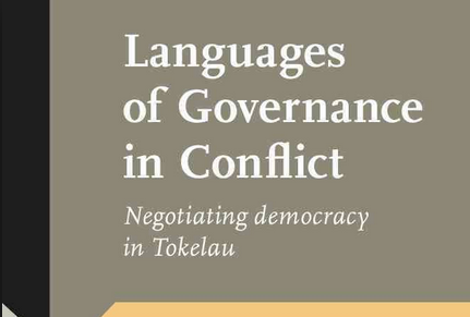 Languages of Governance in Conflict: Negotiating Democracy inTokelau