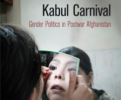 Julie Billaud's Kabul Carnival: Gender Politics in Postwar Afghanistan