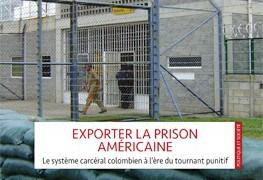 Book Review: Julie De Dardel's Exporter la prison américaine. Le système carceral colombien à l'ère du tournantpunitif
