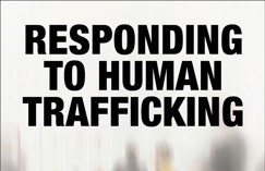 Book Review: Alicia Peters' Responding to Human Trafficking: Sex, Gender and Culture in the Law