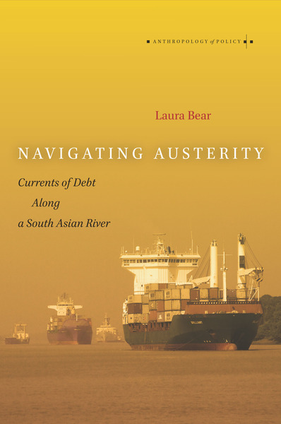 Book Review: Navigating Austerity: Currents of Debt Along a South AsianRiver
