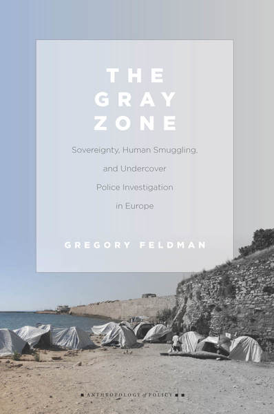 Gray Zones: Feldman on Policing in Europe
