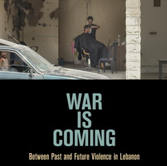 Beyond and Before Civil War in Lebanon